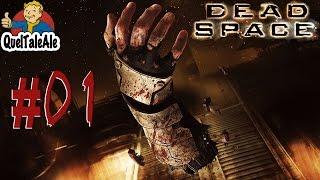 Dead Space - Gameplay ITA - Walkthrough #01- Inizia la paura