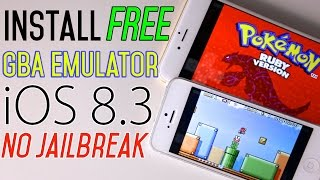 How To Install GBA Emulator FREE on iOS 8.3 & 8.2 + Games NO Jailbreak