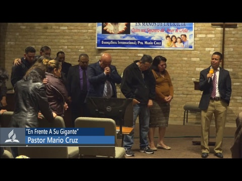"""Pastor Mario Cruz octubre 18, 2018 """"En Frente a Su Gigante"""""""