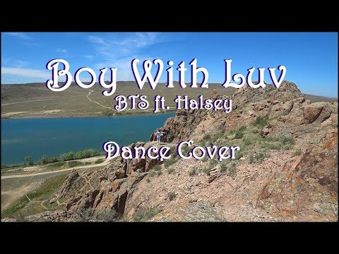 BTS (방탄소년단) ✴ Boy With Luv Feat. Halsey ✴ Dance Cover ✴ From Kazakhstan (on The Beautiful Nature)