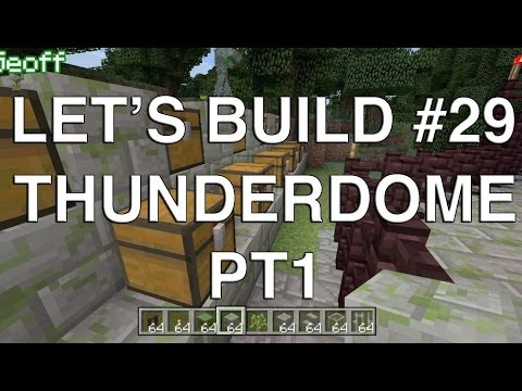 Let's Build in Minecraft - Thunderdome Part 1