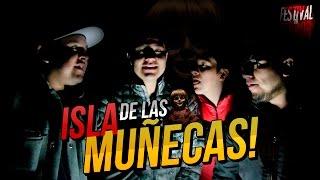 Vlogueando en La isla de las Muñecas ♛  Luisito Rey