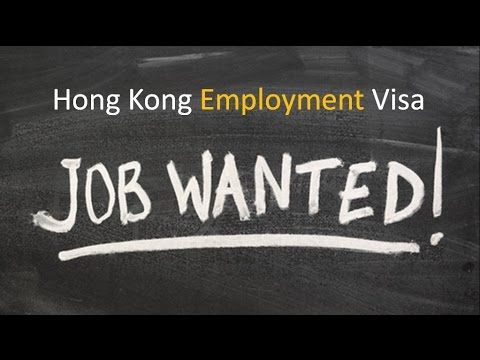 How to Apply for a Hong Kong Employment Visa - A Practical Guide