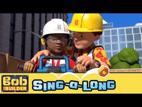 Bob the Builder: Sing-a-long Music Video // Things Go Wrong (But We Can Fix Them Again)