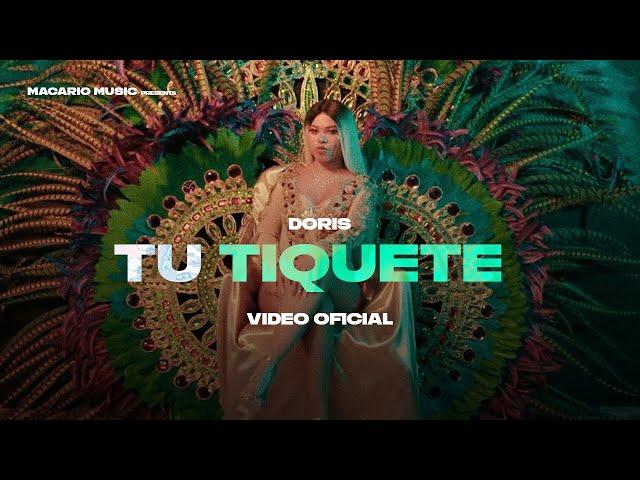 Doris - Tu Tiquete  (Video Oficial)