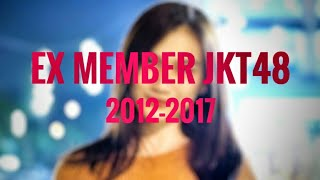 Daftar Eks member JKT48 2012-2017 ( RESIGN/GRADUATED/SACKED )