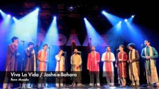 Repeat youtube video Viva La Vida / Jashn-e-Bahara - Penn Masala