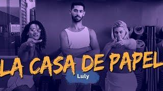La Casa De Papel Luly Coreografia ADC.mp3