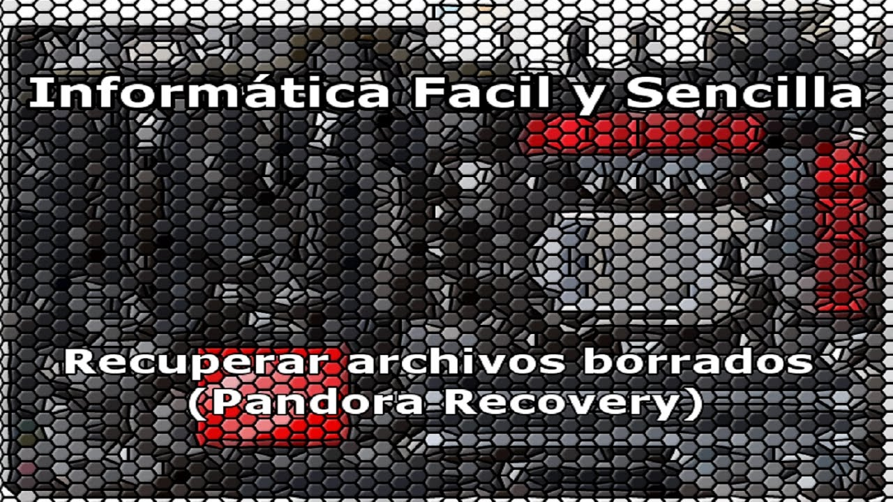 Recuperar Archivos Borrados Pandora Recovery Gratis Youtube