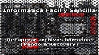 Recuperar archivos borrados (Pandora Recovery) (Gratis)