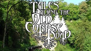 Tales Along The Old Corpse Road - Episode 2: The West Country