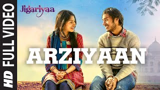 Arziyaan (Full Video Song) | Jigariyaa (2014)