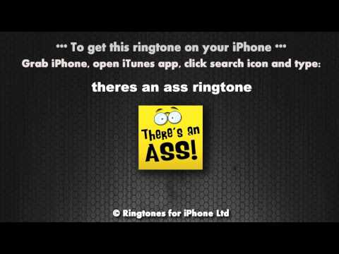 There's An Ass Calling Now Ringtone