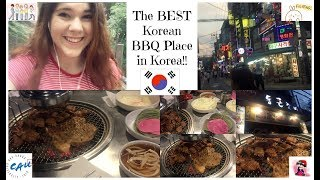 The BEST Korean BBQ Place in Korea!!! :D