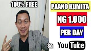 Paano Kumita Ng 1,000 Per Day Sa Youtube Step By Step Tutorial (100% FREE)
