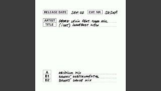 [I Got] Somebody New (Brooks Dance Mix)