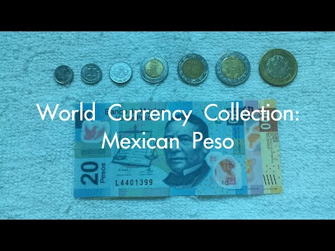 World Currency Collection: Mexican Peso 🇲🇽