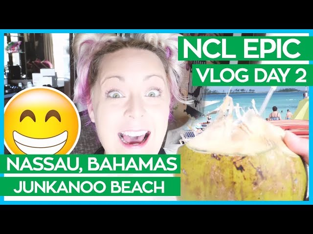 Junkanoo Beach Nassau Bahamas | Norwegian Epic Cruise Vlog Day 02