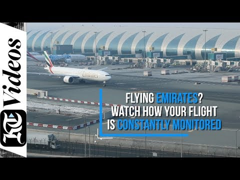 Flying Emirates? Watch how your flight is constantly monitored