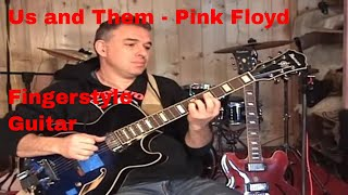 Us And Them, Pink Floyd , Solo Fingerstyle Guitar Arrangement - Jake Reichbart