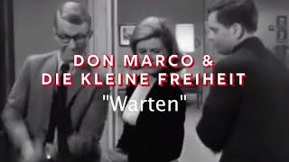 Don Marco & die kleine Freiheit: Warten (Official)