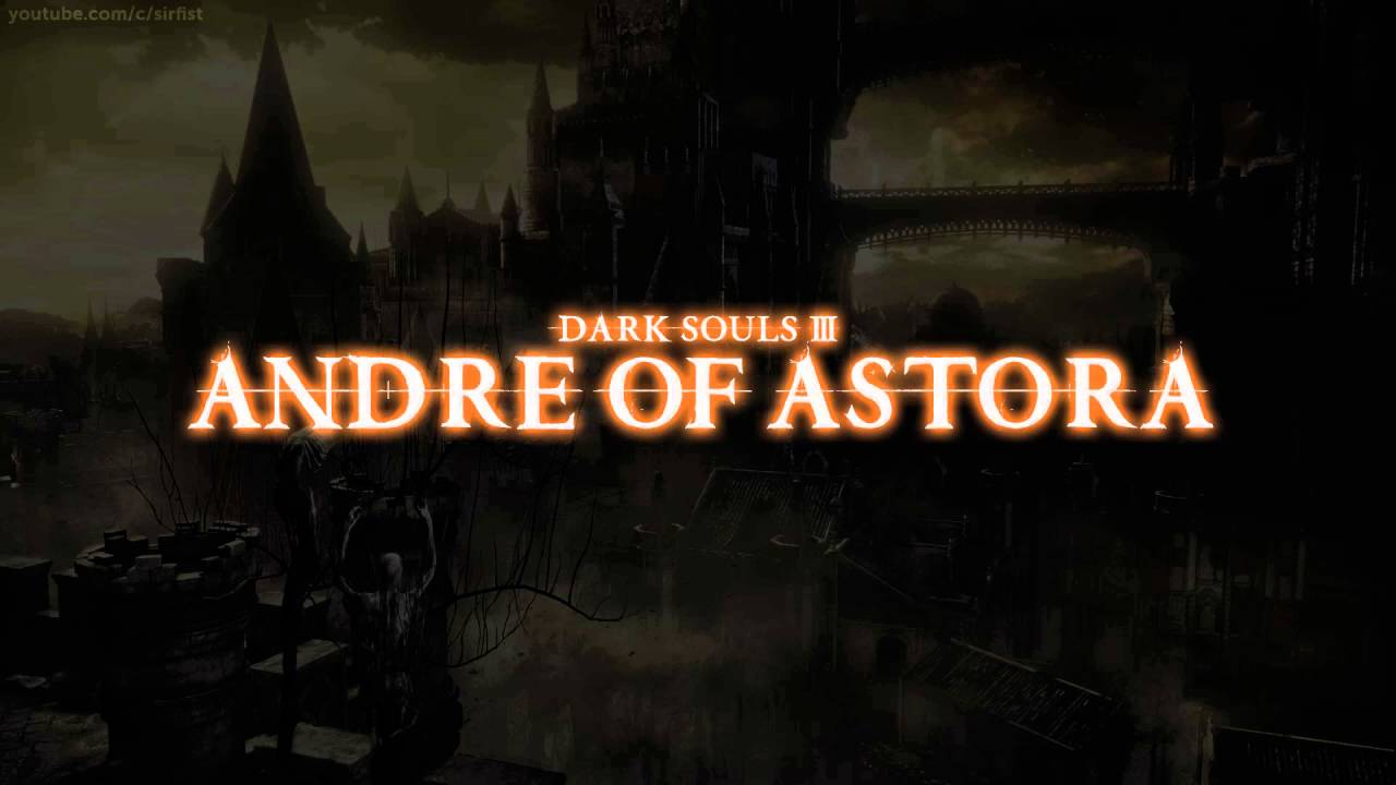 Quotes About Dark Souls: Andre Of Astora Dialogue (Dark Souls III)