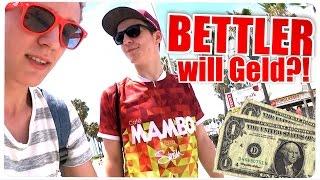 BETTLER WILL GELD? - USA TRIP #3