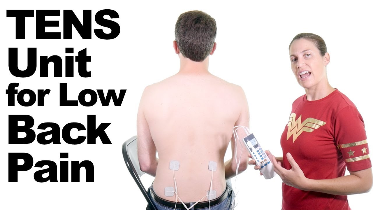 9eff7b0109e How to use a TENS Unit for Lower Back Pain Relief - Ask Doctor Jo ...