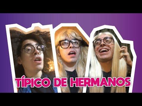 TIPICO DE HERMANOS