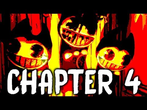 CHAPTER 4 GAMEPLAY   Bendy And The Ink Machine Gameplay