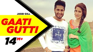 Gaati Gutti | Dildariyaan | Jassi Gill | Sagarika Ghatge | Latest Punjabi Movie Song 2015