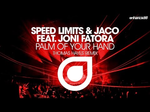 Speed Limits & Jaco feat. Joni Fatora - Palm Of Your Hand (Thomas Hayes Remix) [OUT NOW]