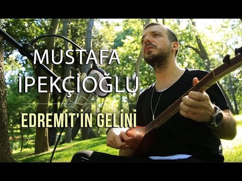 Edremit'in Gelini - Mustafa İpekçioğlu