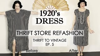 1920's style dress thrift store REFASHION - Thrift to Vintage EP5 -- 1920's costume