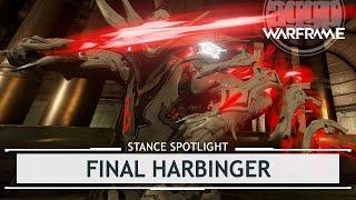 Warframe Stances: Final Harbinger [thestancespotlight]
