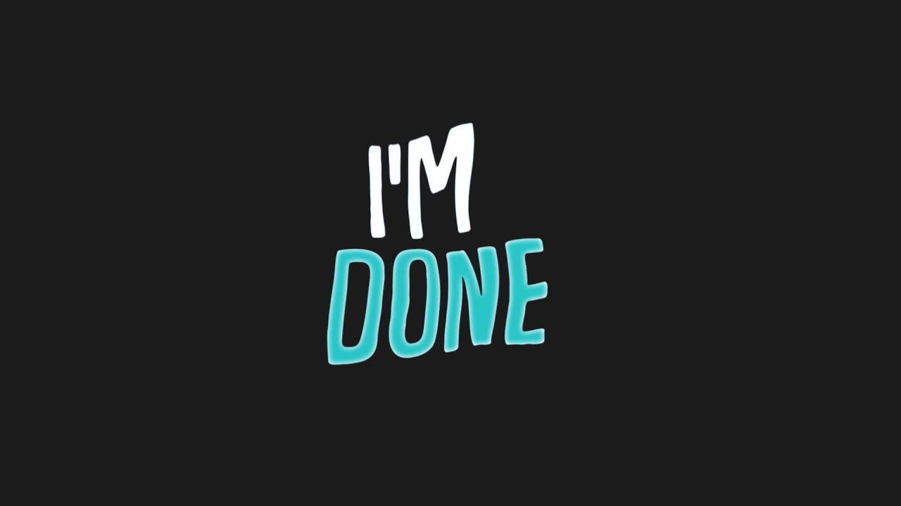 RB - I'm Done (Official Lyric Video) - YouTube