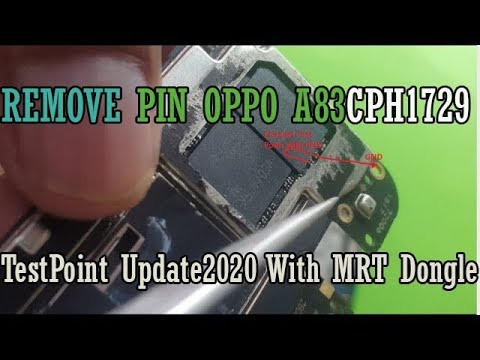 REMOVE PIN OPPO A83 CPH1729 (A.32) New Security With Test Point Update 2020 With MRT Dongle