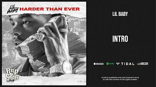 Lil Baby - Intro (Harder Than Ever)