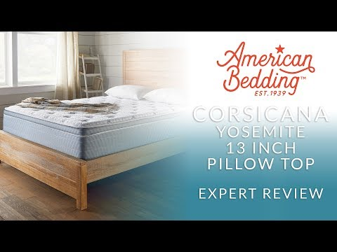 Corsicana American Bedding Yosemite 13 Inch Pillow Top Mattress Expert Review