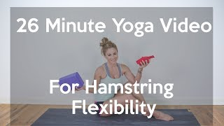 26 Minute Yoga Video For Hamstring Flexibility