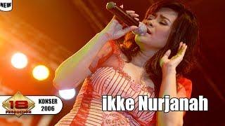 Live Konser Dangdut ~ Ikke Nurjanaha | Dangdut Cadasss @MUARA BUNGO 2006