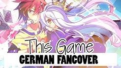 No Game No Life - This Game [German Cover]