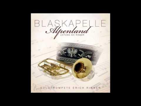 Blaskapelle Alpenland - Diamanten Polka