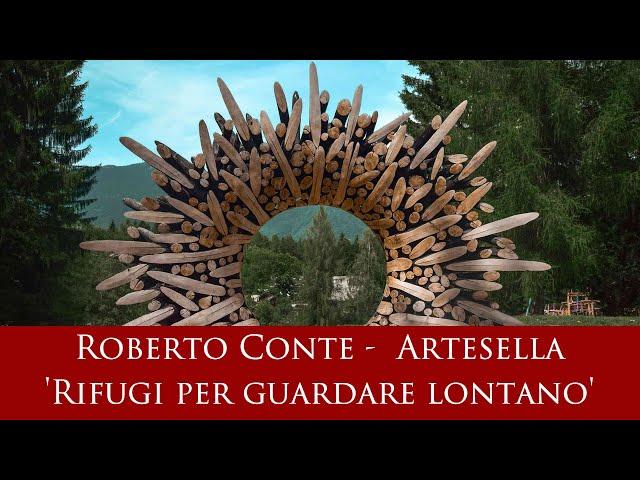 Roberto Conte -  Artesella 'Rifugi per guardare lontano'
