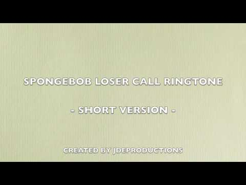 spongebob loser call - ringtone (short version)