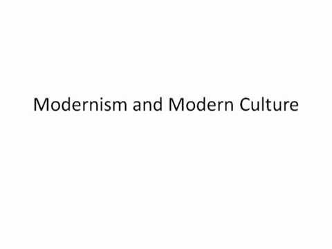 Modernism and Modern Culture