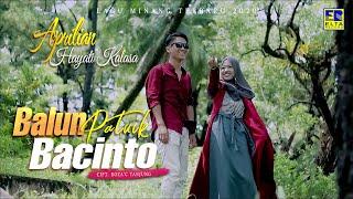Aprilian Feat Hayati Kalasa  - Balun Patuik Bacinto