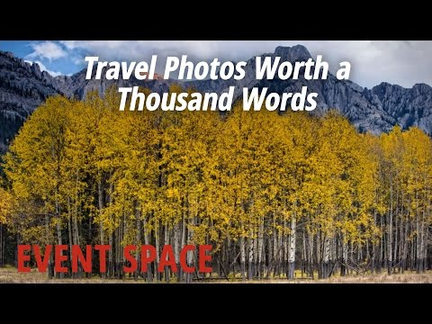 Travel Photos Worth a Thousand Words