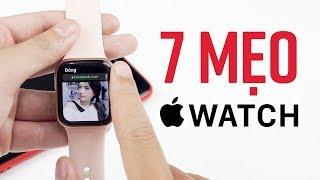 Mời anh em thử 7 mẹo cho mọi Apple Watch chạy WatchOS 5