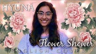 HyunA (현아) - Flower Shower | English Vocal Cover